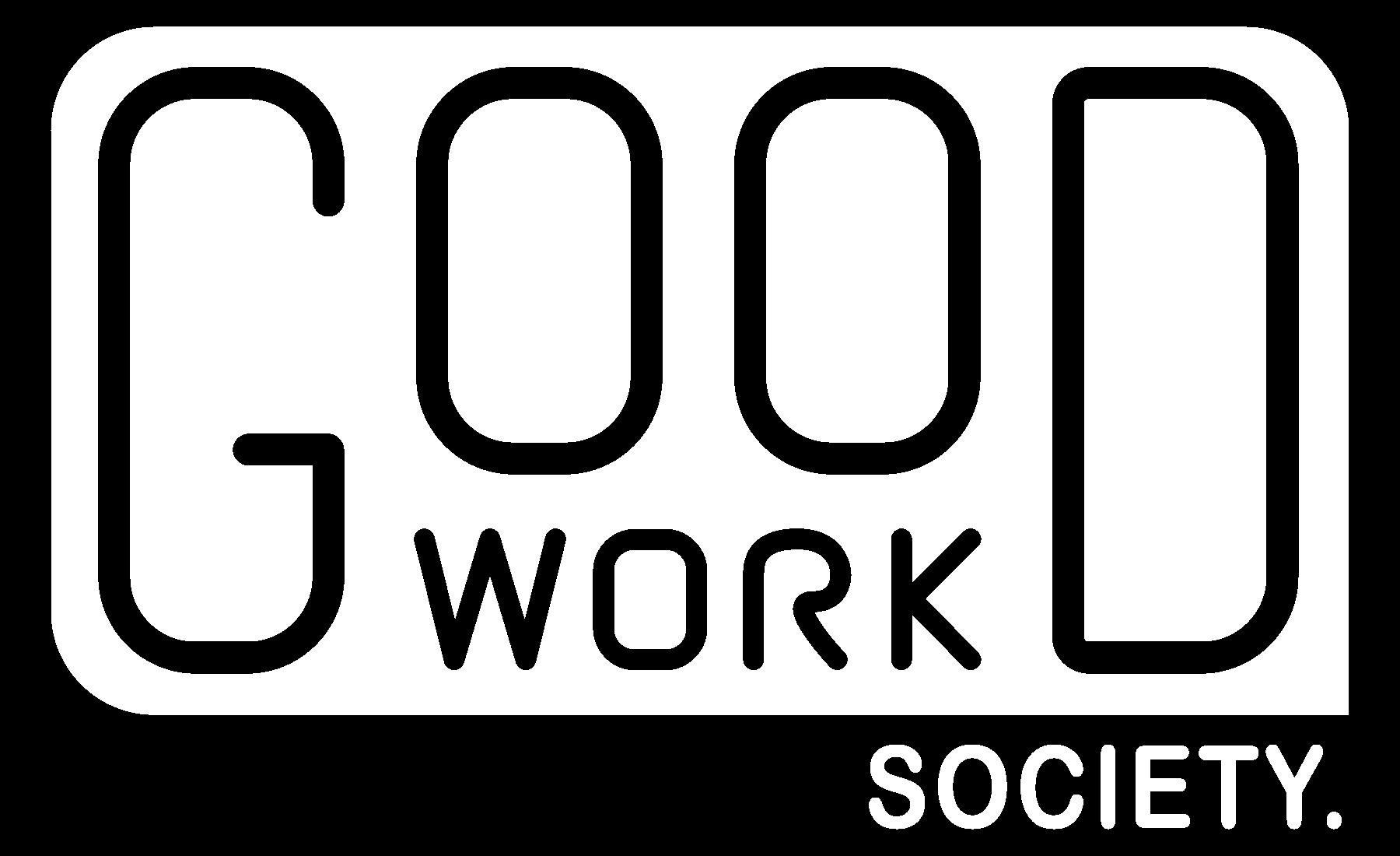 Good Work Society